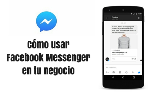 Cómo usar Facebook Messenger en tu negocio